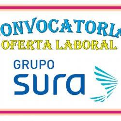 GRAN CONVOCATORIA LABORAL EN GRUPO SURA